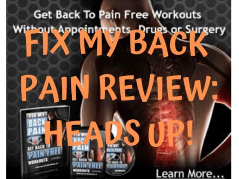 Fix My Back Pain Review: My Disappointing Results
